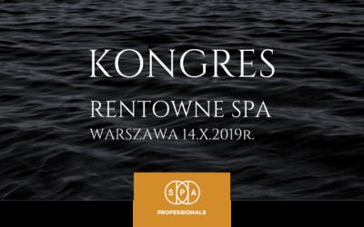 Pierwszy w Polsce Kongres RENTOWNE SPA już 14.X.2019r. w Warszawie